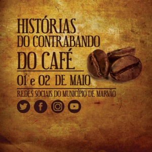 Marvão: Histórias do Contrabando do Café